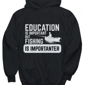 Fishing is importanter hoodie black